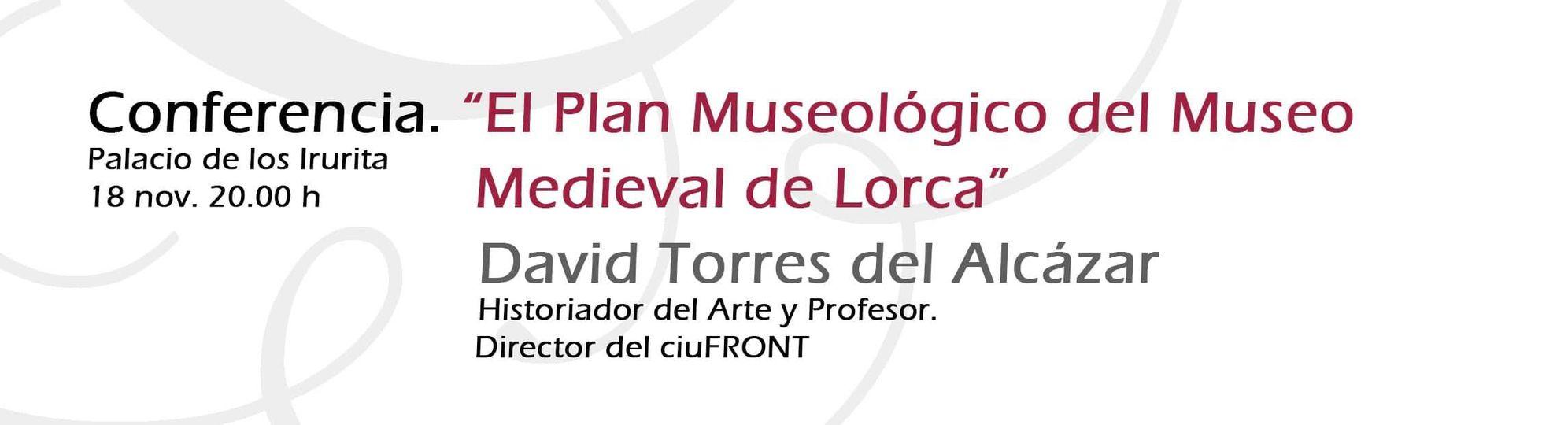 conferencia museo Lorcaconferencia museo Lorca